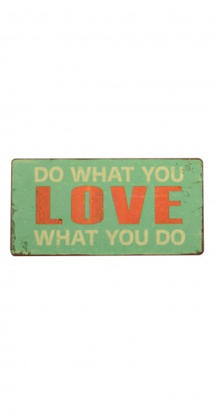 "Magnetukas ""Do what you love..."""