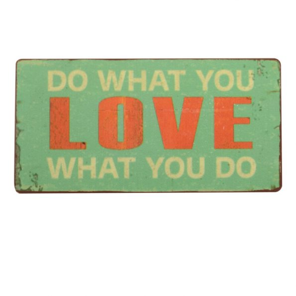 """Magnetukas """"Do what you love..."""""""