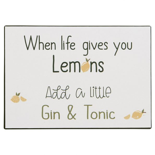 "Metalinė lentelė ""When life gives you lemons"""